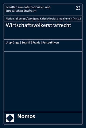 Jeßberger / Kaleck / Singelnstein | Wirtschaftsvölkerstrafrecht | Buch