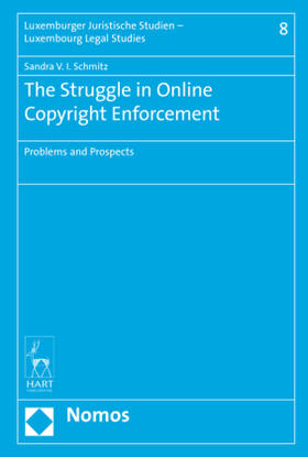 Schmitz | The Struggle in Online Copyright Enforcement | Buch