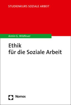 Ethik für die Soziale Arbeit