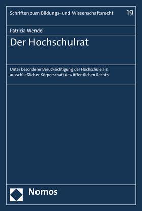 Wendel   Der Hochschulrat   Buch