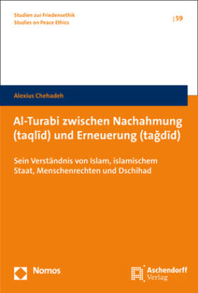Al-Turabi zwischen Nachahmung (taqlid) und Erneuerung (tagdid)