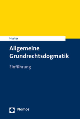 Allgemeine Grundrechtsdogmatik