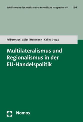 Multilateralismus und Regionalismus in der EU-Handelspolitik