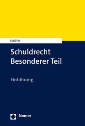 Schäfer   Schuldrecht Besonderer Teil   Buch