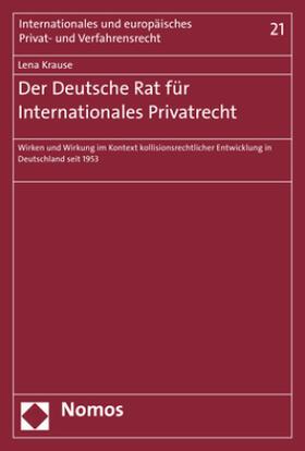 Der Deutsche Rat für Internationales Privatrecht