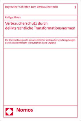 Verbraucherschutz durch deliktsrechtliche Transformationsnormen