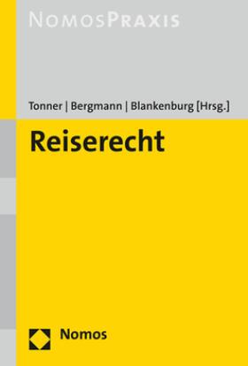 Tonner / Bergmann / Blankenburg | Reiserecht | Buch