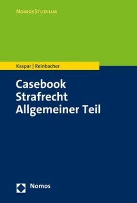 Casebook Strafrecht Allgemeiner Teil