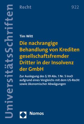 Die nachrangige Behandlung von Krediten gesellschaftsfremder Dritter in der Insolvenz der GmbH