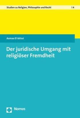 Der juridische Umgang mit religiöser Fremdheit