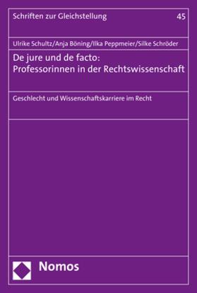 De jure und de facto: Professorinnen in der Rechtswissenschaft