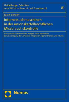 Zinndorf | Internetsuchmaschinen in der unionskartellrechtlichen Missbrauchskontrolle | Buch