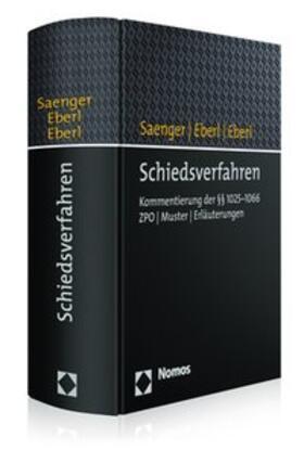 Saenger / Eberl / Eberl | Schiedsverfahren | Buch