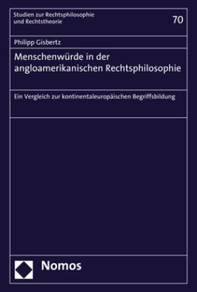 Menschenwürde in der angloamerikanischen Rechtsphilosophie