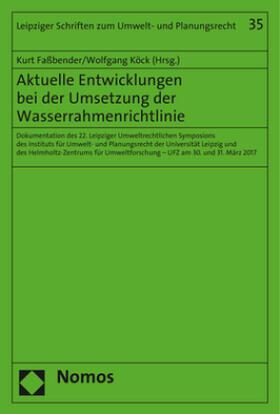 Aktuelle Entwicklungen bei der Umsetzung der Wasserrahmenrichtlinie
