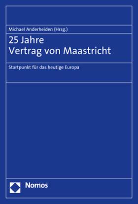25 Jahre Maastrichter Verträge