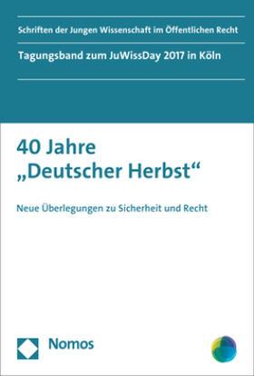 """40 Jahre """"Deutscher Herbst"""""""