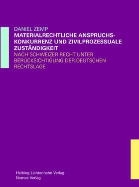 Materiellrechtliche Anspruchskonkurrenz und zivilprozessuale Zuständigkeit