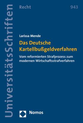 Das Deutsche Kartellbußgeldverfahren