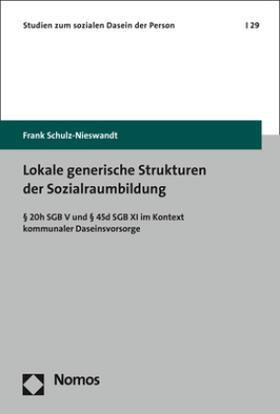 Lokale generische Strukturen der Sozialraumbildung