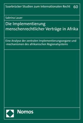 Lauer | Die Implementierung menschenrechtlicher Verträge in Afrika | Buch