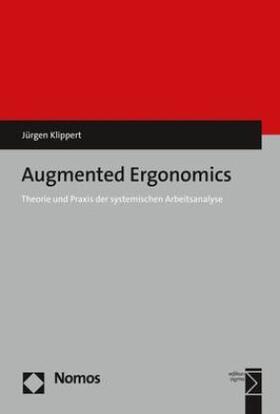 Augmented Ergonomics