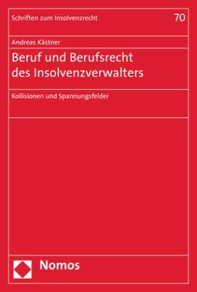 Beruf und Berufsrecht des Insolvenzverwalters
