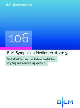 BLM-Symposium Medienrecht 2015