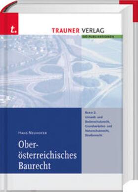 Neuhofer | Oberösterreichisches Baurecht Band 2 | Buch