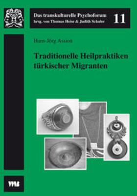 Traditionelle Heilpraktiken türkischer Migranten