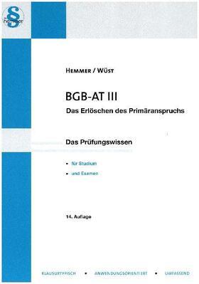 Hemmer/Wüst/Tyroller | BGB AT III | Buch