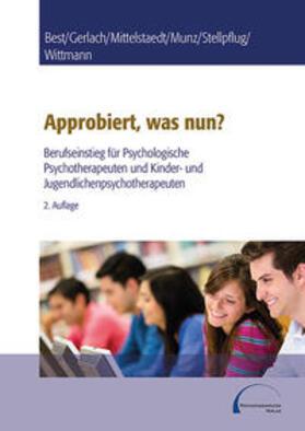 Best / Gerlach / Munz | Approbiert, was nun? | Buch