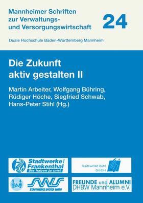 Arbeiter / Bühring / Stihl   Die Zukunft aktiv gestalten II   Buch