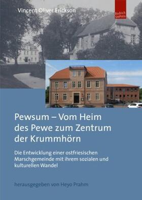 Pewsum – Vom Heim des Pewe zum Zentrum der Krummhörn
