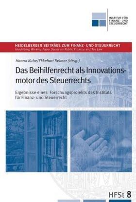 Das Beihilfenrecht als Innovationsmotor des Steuerrechts