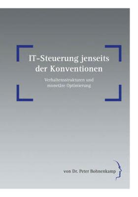 IT-Steuerung jenseits der Konventionen