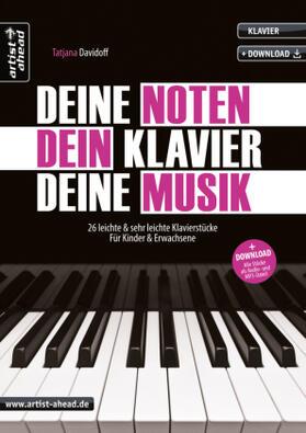Deine Noten, Dein Klavier, Deine Musik