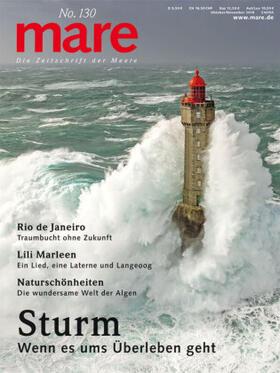mare - Die Zeitschrift der Meere / No. 130/ Sturm