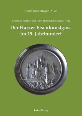Der Harzer Eisenkunstguss im 19. Jahrhundert
