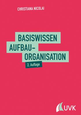 Nicolai   Basiswissen Aufbauorganisation   Buch