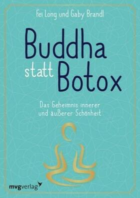 Long/Brandl | Buddha statt Botox | Buch
