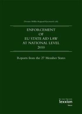 Derenne/Müller-Rappard/Kaczmarek | Enforcement of EU State Aid Law at national level 2010 | Buch