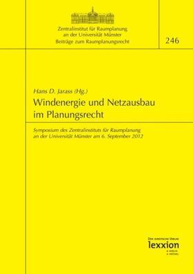 Windenergie und Netzausbau im Planungsrecht