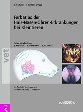 Farbatlas der Hals-Nasen-Ohren-Erkrankungen bei Kleintieren
