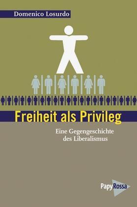 Losurdo | Freiheit als Privileg | Buch