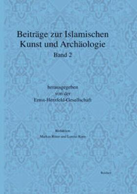 Beiträge zur Islamischen Kunst und Archäologie