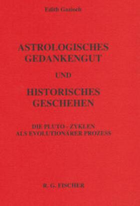 Astrologisches Gedankengut und historisches Geschehen