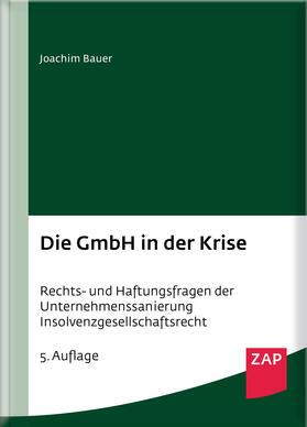 Bauer | Die GmbH in der Krise | Buch