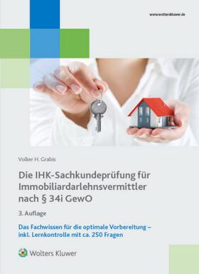 Die IHK-Sachkundeprüfung für Immobiliardarlehnsvermittler nach § 34i GewO