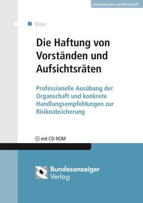 Siepelt/Dauner-Lieb | Die Haftung von Vorständen und Aufsichtsräten | Buch
